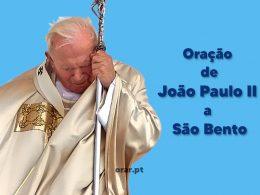 Oração de João Paulo II a São Bento